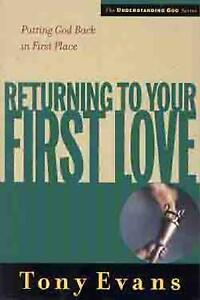 Returning-to-Your-First-Love-Putting-God-Back-in-First-Place-by-Tony-Evans