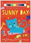 Sunny Day Activity Fun & Games  : Drawing, Searching, Numbers, More! Dot to Dot, Mazes, Puzzles Galore! by Elizabeth Golding (Board book, 2016)
