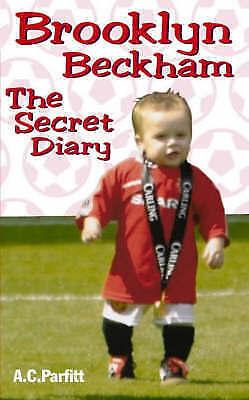 Brooklyn Beckham: The Secret Diary, Parfitt, A.C., Very Good Book