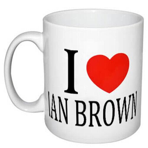 I LOVE IAN BROWN MUG