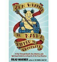 1 of 1 - ZEN Wrapped in Karma and Dipped in Chocolate, Very Good Condition Book, Warner,