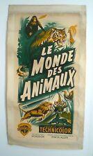 IRWIN ALLEN – LE MONDE DES ANIMAUX - AFFICHE ORIGINALE ENTOILEE –TRES RARE- 1955