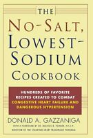 The No-salt, Lowest-sodium Cookbook By Donald A. Gazzaniga, (paperback), St. Mar on Sale