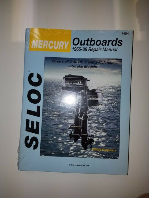 MERCURY OUTBOARD SERVICE REPAIR MANUAL  2-40 HP 1965 -1989 SELOC 1404