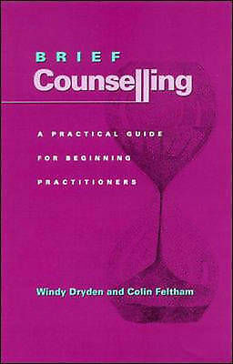 1 of 1 - Brief Counselling: A Guide for Beginning Practitioners Feltham, Colin Paperback