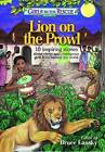 Lion on the Prowl: 10 Inspiring Stories about Clever and Courageous Girls from Around the World by Meadowbrook Press (Paperback / softback, 2013)