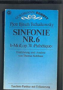 Tschaikowsky-Sinfonie-Nr-6-h-moll-034-Pathetique-034-Studienpartitur-mit-Erlaeut