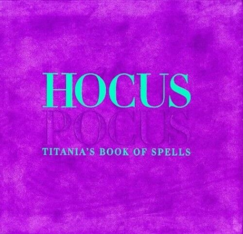 1 of 1 - Hocus Pocus: Titania's Book of Spells by Hardie, Titania 1899988017 The Cheap