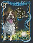 And Candy Lived by Carole Sarkan (Paperback / softback, 2015)