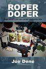 Roper Doper 9781450085502 by Joe Dene Book
