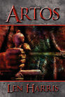 Artos by Len Harris (Paperback / softback, 2009)