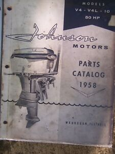 Hp Parts Store >> Details About 1958 Johnson 50 Hp V4 V4l 10 Outboard Motor Parts Catalog More In Store L