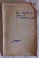Ferruccio Liuzzi - IL PROCESSO DELLA CONTESSA LARA - 1938 - 1° Ed. Corbaccio