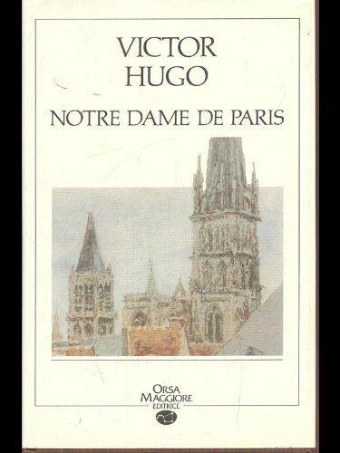 Notre-Dame de Paris Hugo, Victor