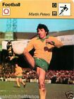 FICHE CARD : Martin Peters Angleterre ENGLAND FOOTBALL 70s