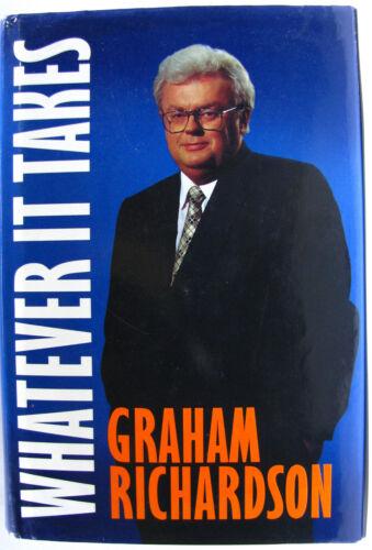 1 of 1 - #JK24, Graham Richardson WHATEVER IT TAKES, HC GC 1st ed