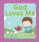 God Loves Me by Juliet David (Board book, 2014)