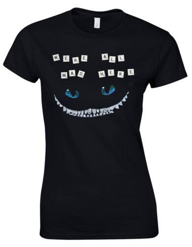 We Are Alle Mad Herre Grinsekatze Alice Und Wunderland Alt Damen T-Shirt AI14