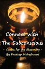 Connect with the Subconscious: Doubts for the Discerning by MR Pradeep Maheshwari (Paperback / softback, 2015)