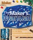Make: The Maker's Manual von Andrea Maietta und Paolo Aliverti (2015, Taschenbuch)