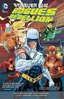 Forever Evil: Rogues Rebellion by Brian Buccellato (Paperback, 2014)