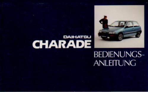 DAIHATSU CHARADE Betriebsanleitung 1991 Bedienungsanleitung Handbuch Bordbuch BA