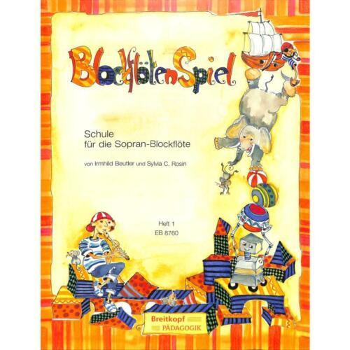 Schule für die Sopran-Blockflöte 8760-9790004181805 BlockflötenSpiel Band 1