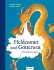 Heldenmut und Götterwut von Angelika Lukesch (2012, Gebundene Ausgabe)