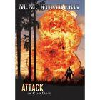Attack on Camp David by M M Rumberg (Hardback, 2013)