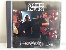 CD ALBUM ZOMBIE LOVERS Hungry for love Return of the loving dead zl200&rltd16