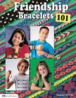 Friendship Bracelets 101 von Suzanne McNeill (2001, Taschenbuch)