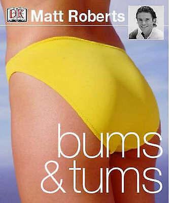 Bums and Tums, Roberts, Matt, Very Good Book