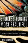 Endless Forms Most Beautiful: The New Science of Evo Devo by Sean B. Carroll (Paperback, 2006)