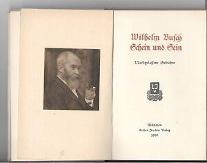 Busch-Wilhelm-Schein-und-Sein-Nachgelassene-Gedichte-Erstausgabe-1909