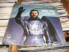 "RINGO STARR- ONLY YOU VINYL 7"" 45RPM P/S"