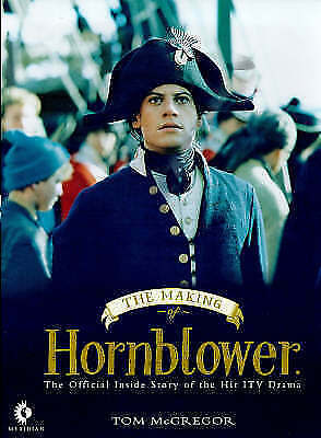 """The Making of """"Hornblower"""" by McGregor, Tom, Acceptable Book (Hardcover) FREE &"""