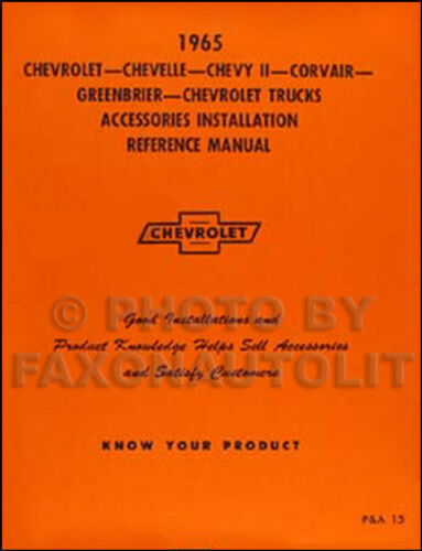 1965 Chevrolet Accessory Installation Manual 65 Chevy Car and Truck and Corvair