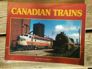 CANADIAN TRAINS ~ Nils Huxtable ~ Softcover 1995 Wow  Color Photos 0969140940