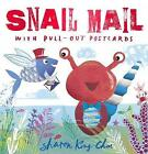 Snail Mail: With Pull-Out Postcards by Sharon King-Chai (Hardback, 2016)