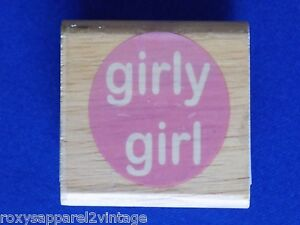 Girly-Girl-Wood-Mounted-Rubber-Stamp-Gently-Used-1-1-4-034-Circle