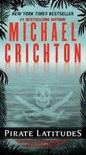 Pirate Latitudes by Michael Crichton (2010, Paperback)