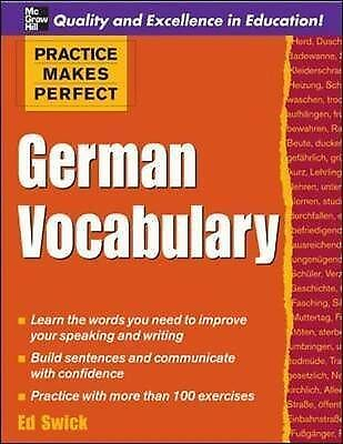 Practice Makes Perfect: German Vocabulary (Practice Makes Perfect Series), Swick