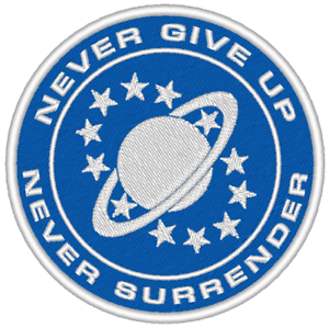 ES0289 TV//MOVIE PATCH GALAXY QUEST EMBROIDERED CREW PATCH WITH NEVER GIVE UP