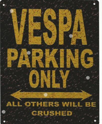VESPA METAL PARKING SIGN RUSTIC STYLE car tin shed garage workshop