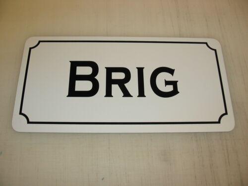 BRIG Metal Sign 4 Nautical BAR Shop Sail Fishing Boat Dock Yacht Ship Marina