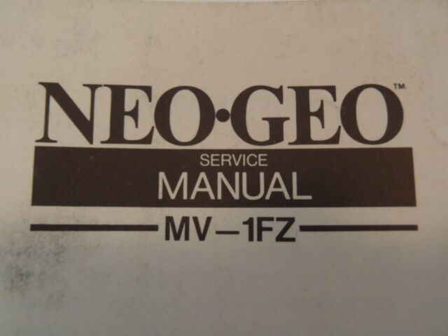Snk Neo Geo Upright Video Game Service Manual Mv