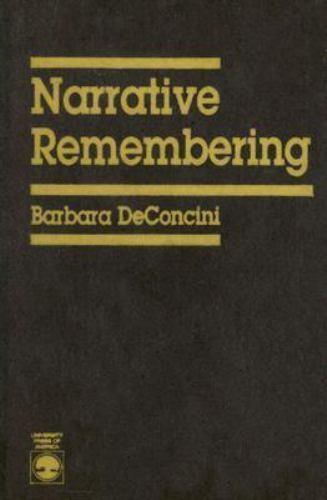 Narrative Remembering Hardcover Barbara DeConcini