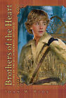 Brothers of the Heart: A Story of the Old Northwest, 1837-1838 by Joan W Blos (Paperback / softback, 2008)