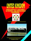 United Kingdom Intelligence & Security Activities & Operations Handbook by International Business Publications, USA (Paperback / softback, 2006)