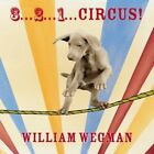 3... 2... 1... Circus! by William Wegman (Board book, 2014)
